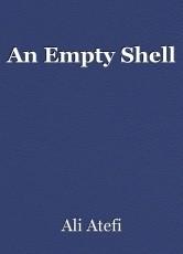 An Empty Shell