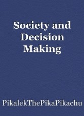 Society and Decision Making