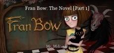 Fran Bow: The Novel [Part 1]