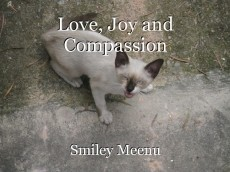 Love, Joy and Compassion