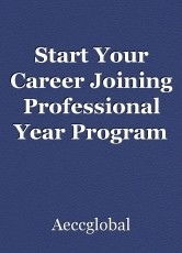 Start Your Career Joining Professional Year Program