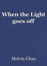 When the Light goes off
