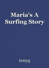 Maria's A Surfing Story