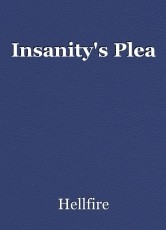 Insanity's Plea