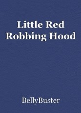Little Red Robbing Hood