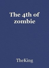 The 4th of zombie