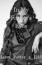 In My Father's Eyes
