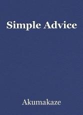 Simple Advice
