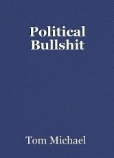 Political Bullshit