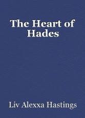 The Heart of Hades