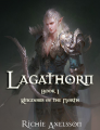 The Lagathorn Saga, Book 1: Kingdoms of the North