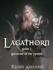The Lagathorn Saga, Book 1: Kingdoms of the North