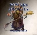 POWERs ABOVe Us