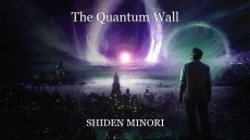 The Quantum Wall