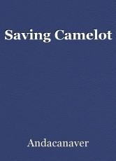 Saving Camelot