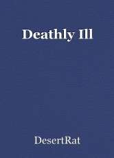 Deathly Ill