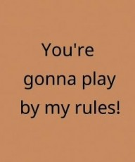 Play By My Rules