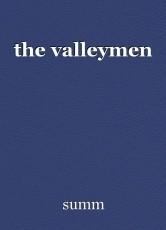 the valleymen