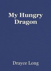 My Hungry Dragon