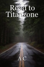 Road to Titanzone