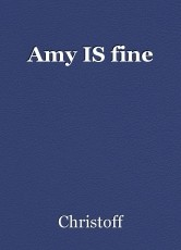 Amy IS fine