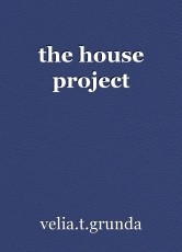the house project