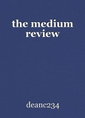 the medium review