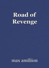 Road of Revenge