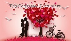 The Confessed Love story