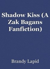 Shadow Kiss (A Zak Bagans Fanfiction)