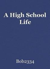 A High School Life