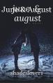 June & August