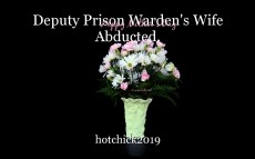 Deputy Prison Warden's Wife Abducted.