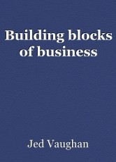 Building blocks of business