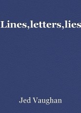 Lines,letters,lies