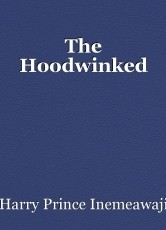 The Hoodwinked