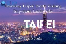 Traveling Taipei: Worth Visiting Important Landmarks