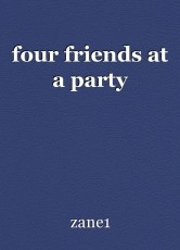 four friends at a party