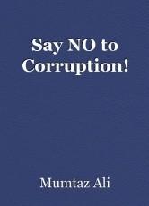 Say NO to Corruption!