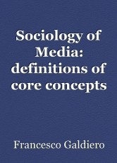 Sociology of Media: definitions of core concepts