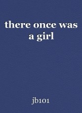 there once was a girl