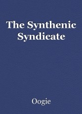 The Synthenic Syndicate