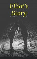 Elliot's Story - 1: Julia