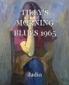 TILLY'S MORNING BLUES 1965