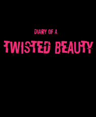 Diary of a Twisted Beauty