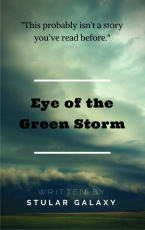 Eye of the Green Storm