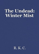 The Undead: Winter Mist