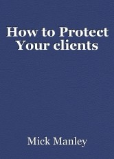 How to Protect Your clients