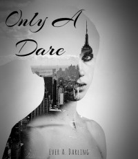 Only A Dare