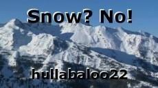 Snow? No!
